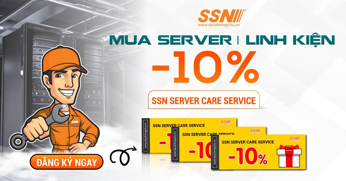 Giảm ngay 10% gói dịch vụ chăm sóc Máy Chủ Server - Hệ Thống