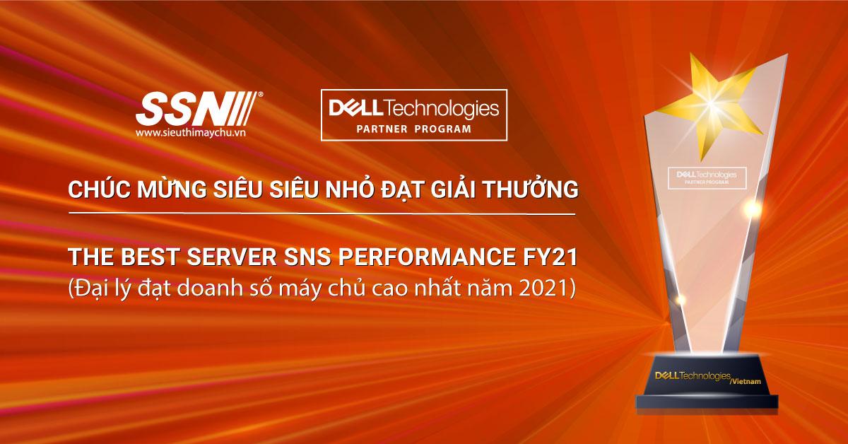 SSN - Đại lý đạt doanh số máy chủ cao nhất trong năm 2021 của Dell Technologies Việt Nam