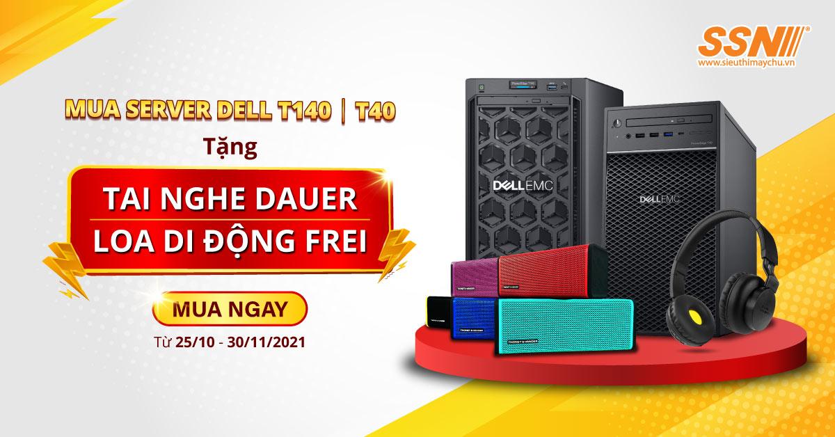 Mua Server Dell T140 | T40 tặng ngay quà Đức trị giá gần 1 triệu